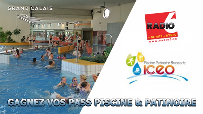Radio 6 plus de hits plus d 39 info for Piscine iceo calais